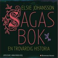 Sagas bok : en trov�rdig historia (ljudbok)