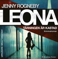 Leona - T�rningen �r kastad : kriminalroman (ljudbok)