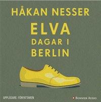 Elva dagar i Berlin (ljudbok)