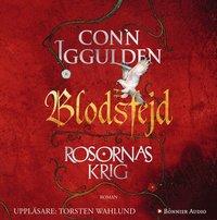 Blodsfejd : Rosornas krig 3 (ljudbok)