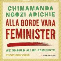 Alla borde vara feminister (pocket)