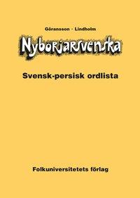 Nyb�rjarsvenska svensk-persisk ordlista (h�ftad)