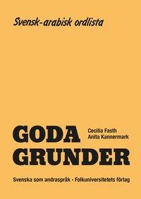 Goda Grunder svensk-arabisk ordlista (h�ftad)