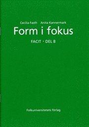 Form i fokus B facit (pocket)