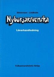 Nyb�rjarsvenska l�rarhandledning (h�ftad)