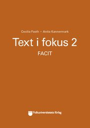 Text i fokus 2 facit