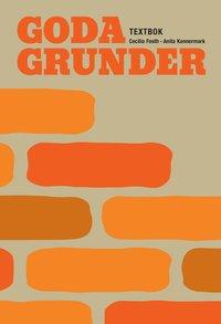 Goda Grunder textbok (h�ftad)
