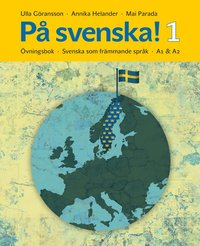 P� svenska! 1 �vningsbok (h�ftad)