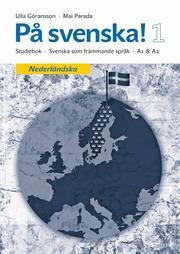 Bokomslag På svenska! 1 studiebok nederländska (häftad)