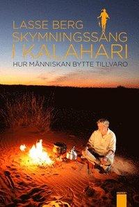 Skymningss�ng i Kalahari (storpocket)