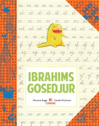 Ibrahims gosedjur (inbunden)