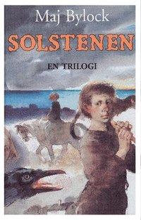 Solstenen : en trilogi (kartonnage)