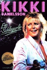 Kikki Danielsson : ett schlagerliv (pocket)