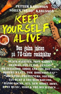 Keep yourself alive (h�ftad)