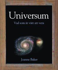 Universum : vad som �r v�rt att veta (inbunden)