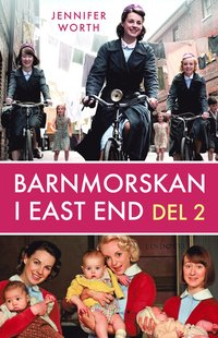 Barnmorskan i East End, D. 2 (h�ftad)