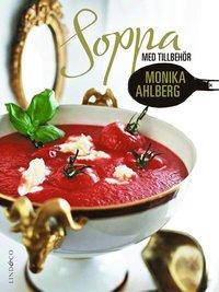 Soppa med tillbeh�r (inbunden)