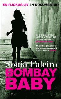 Bombay Baby : en flickas liv : en dokument�r (pocket)