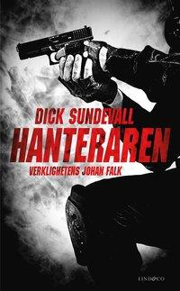 Hanteraren - verklighetens Johan Falk (e-bok)