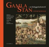 Gamla Stan i Stockholm : en bebyggelsehistorik (kartonnage)