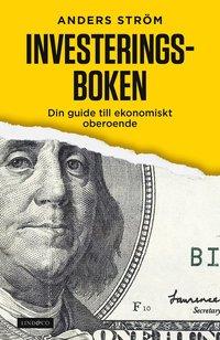Investeringsboken : din guide till ekonomiskt oberoende (inbunden)