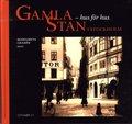 Gamla Stan i Stockholm : hus f�r hus
