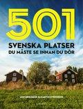 501 svenska platser du m�ste se innan du d�r