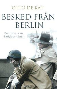 Besked från Berlin (inbunden)