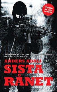 Sista r�net : en bok om ett v�rdetransportr�n (pocket)