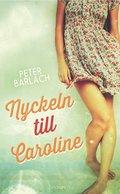 Bokomslag Nyckeln till Caroline av Peter Barlach
