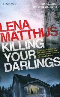 Killing your darlings (mp3-bok)