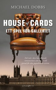 House of Cards – Ett spel för galleriet