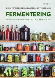 Fermentering : syra egen kraut kimchi och kombucha