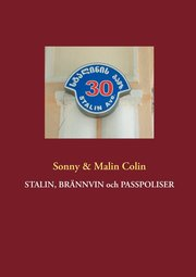 Stalin brännvin och passpoliser