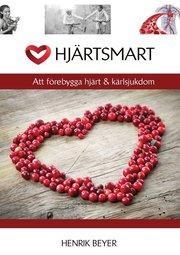 Hjärtsmart : att förebygga hjärt & kärlsjukdom