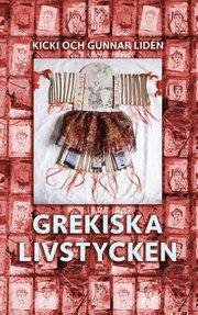 Grekiska livstycken : Svenska kvinnors berättelser