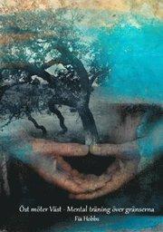 Öst möter Väst : mental träning över gränserna
