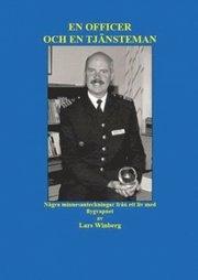 En officer och en tjänsteman : några minnesanteckningar från ett liv med flygvapnet