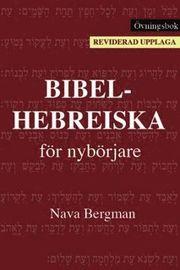 Bibelhebreiska för nybörjare : övningsbok