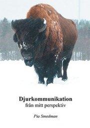 Djurkommunikation – från mitt perspektiv