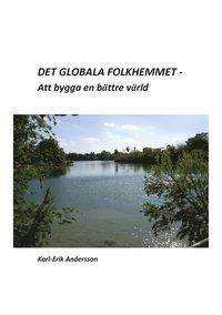 Det globala folkhemmet (e-bok)