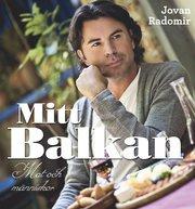 Mitt Balkan : mat och människor