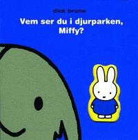 Vem ser du i djurparken, Miffy? (inbunden)