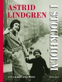 Astrid Lindgren i Stockholm (inbunden)