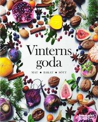 Vinterns goda : mat, bakat, s�tt (inbunden)