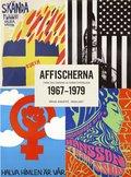 Affischerna 1967-1979 : fr�n den svenska alternativr�relsen