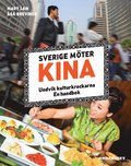 Sverige m�ter Kina : undvik kulturkrockarna