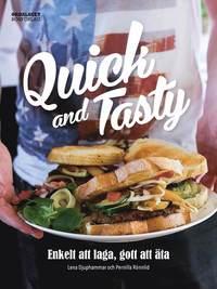 Quick and tasty : enkelt att laga, gott att �ta (inbunden)