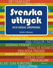 Svenska uttryck och deras ursprung