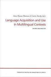 Language Acquisition and Use in Multilingual Contexts